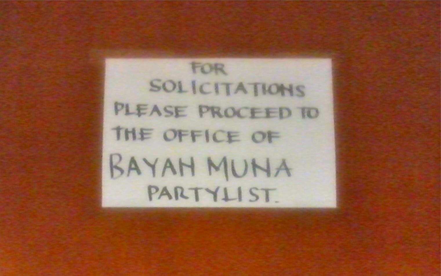 NO SOLICITATIONS. This sign has been posted at the door of Yacap party-list Representative Carol Lopez. Photo by Angela Casauay