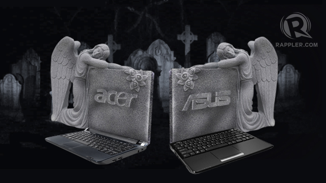 NO MORE NETBOOKS. Acer and Asus bid farewell to netbook production.