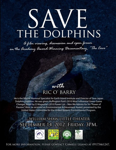 SAVE THE DOLPHINS. Poster of a previous film viewing and open forum with Ric O'Barry at DLSU