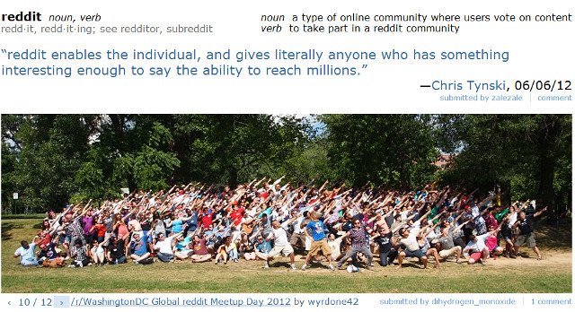 REDDITORS UNITE. As a community, Reddit allows individuals from around the world to share their opinions and ideas. Screen shot from http://www.reddit.com/about/