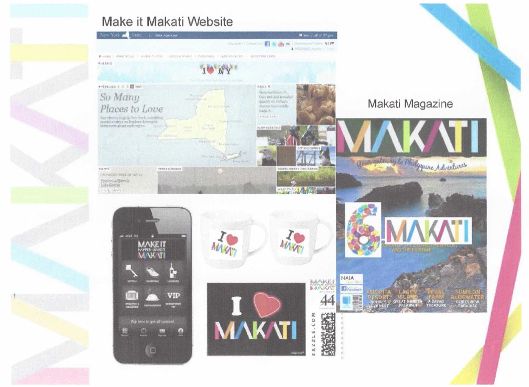 MAKATI GETS ITS OWN APP. The campaign will harness new mobile apps, a website, a magazine and merchandise, like mugs.