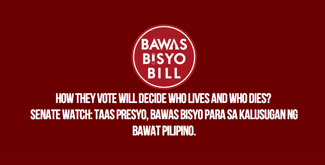 ONLINE. Watch developments on the sin tax bill vote on www.bawasbisyobill.com