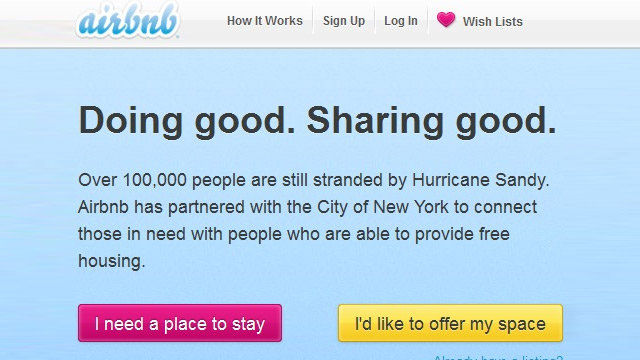 STORM SHELTER. Airbnb and NYC team up to help storm victims find free temporary housing.