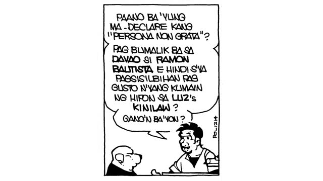 Persona Non Grata: #PugadBaboy: Persona Non Grata