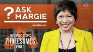 #AskMargie: Threesomes (part 1)