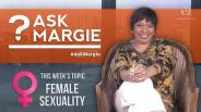 #AskMargie: Female Sexuality (part 1)
