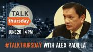 #TalkThursday with Alex Padilla